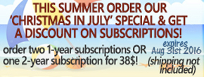 Order Christmas in July Subscription Special!